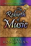 The Rebirth of Music | Revised Edition